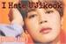 Fanfic / Fanfiction I Hate U (Jikook)