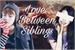 Fanfic / Fanfiction Love Between Sibling (Imagine V)