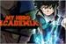 Fanfic / Fanfiction Boku no Hero Academia ( Interativa )