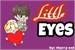 Fanfic / Fanfiction Little Eyes