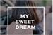 Fanfic / Fanfiction My Sweet Dream
