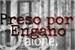Fanfic / Fanfiction Preso por engano - Mitw