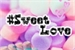 Fanfic / Fanfiction Sweet Love - O Amor é doce ! (BTS Imagine)