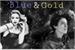 Fanfic / Fanfiction Blue And Gold - Desejos Insaciáveis