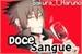Fanfic / Fanfiction Doce Sangue
