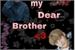 Fanfic / Fanfiction Meu Querido Irmão