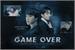 Fanfic / Fanfiction Não dê; Game Over
