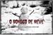 Fanfic / Fanfiction O Boneco de Neve