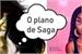 Fanfic / Fanfiction O Plano de Saga
