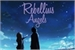 Fanfic / Fanfiction Rebellius Angels
