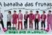 Fanfic / Fanfiction A batalha das frutas