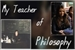 Fanfic / Fanfiction My Teacher of Philosophy