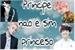 Fanfic / Fanfiction Principe? Não e sim Princeso