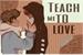 Fanfic / Fanfiction Teach me to Love - TodoDeku