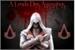 Fanfic / Fanfiction A Lenda Dos Assassinos (4 vagas)