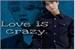 Fanfic / Fanfiction Love is crazy