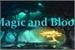 Fanfic / Fanfiction Magic and Blood - interativa.