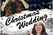 Fanfic / Fanfiction Christmas Wedding