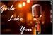 Fanfic / Fanfiction Girls Like You