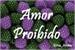 Fanfic / Fanfiction Amor Proibido (repost)
