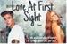 Fanfic / Fanfiction Love At First Sight (SENDO REESCRITA)