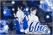 Fanfic / Fanfiction Blue (Bang Chan - Stray Kids)