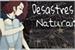 Fanfic / Fanfiction Desastres Naturais