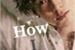Fanfic / Fanfiction How I Can (Parte 2)