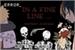 Fanfic / Fanfiction In a fine line ... (SasuNaru e NaruSasu)