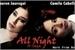 Fanfic / Fanfiction All Night - A Saga (Camren G!P)