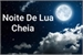 Fanfic / Fanfiction A Noite de Lua Cheia