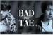 Fanfic / Fanfiction Bad Guy, Tae - Taekook (Oneshot)