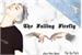 Fanfic / Fanfiction The Falling Firefly - Imagine com Gdragon