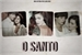 Fanfic / Fanfiction O Santo