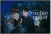 Fanfic / Fanfiction TroubleMaker - Vhope
