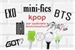 Fanfic / Fanfiction Mini-fics kpop (interativa)