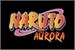 Fanfic / Fanfiction Naruto Aurora