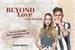 Fanfic / Fanfiction Beyond Love