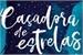 Fanfic / Fanfiction Caçadora de Estrelas - Fillie