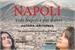 Fanfic / Fanfiction Vedi Napoli e poi muori - Camren
