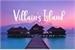 Fanfic / Fanfiction Villain's Island (Interativa)
