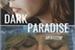 Fanfic / Fanfiction Dark Paradise