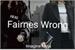 Fanfic / Fanfiction Fairnes Wrong (Imagine Mina)