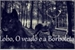 Fanfic / Fanfiction O lobo, o veado e a Borboleta