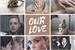Fanfic / Fanfiction Our love (2 temporada)