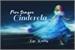 Fanfic / Fanfiction Para Sempre Cinderela