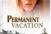 Fanfic / Fanfiction Permanent Vacation (Romadanvers)