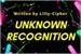 Fanfic / Fanfiction Unknown Recognition