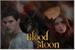 Fanfic / Fanfiction Blood Moon- pausada