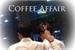 Fanfic / Fanfiction Coffee Affair